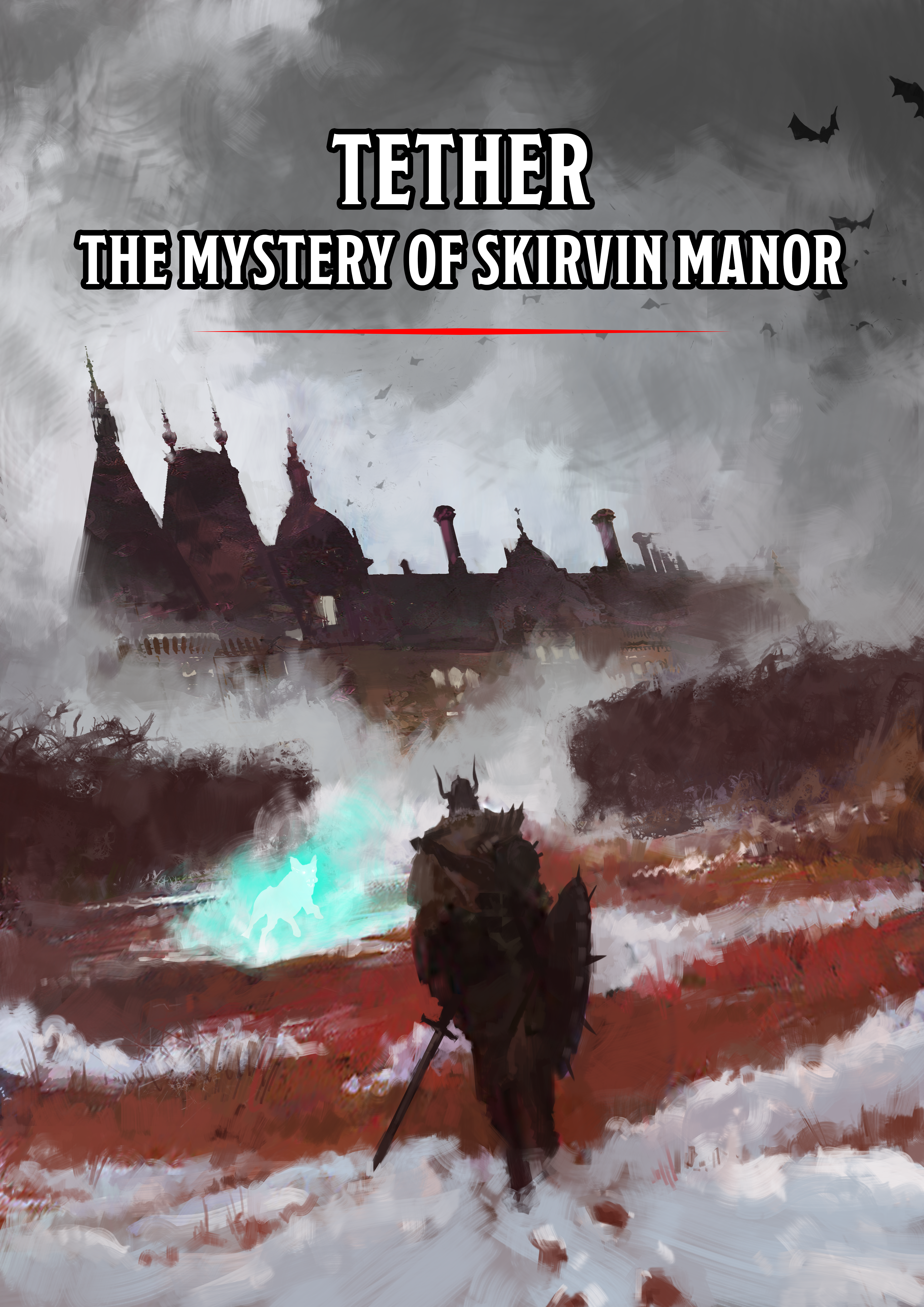 Tether: The Mystery of Skirvin Manor   New 3rd-Level Adventure for Fifth Edition