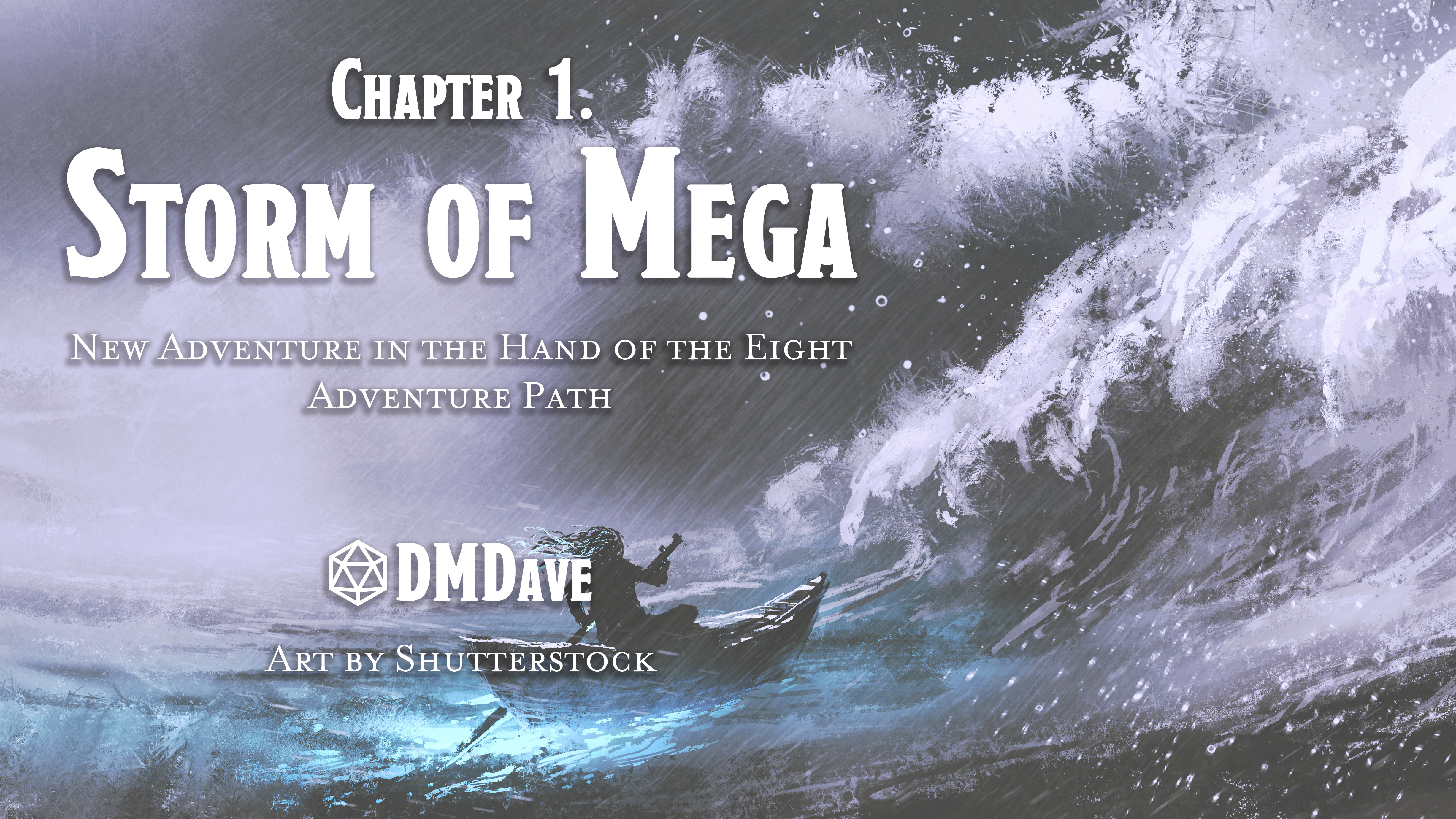 The Hand of the Eight: Chapter 1 – The Storm of Mega   New 1st-Level Adventure for Fifth Edition